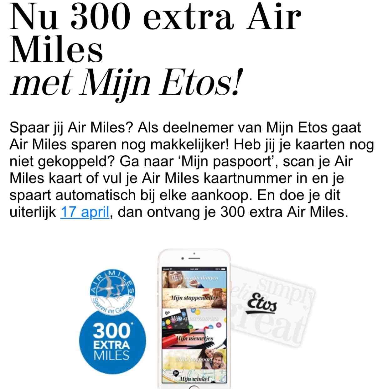 Gratis 300 Air Miles @Mijn Etos