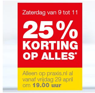 25% korting op alles @ Praxis.nl