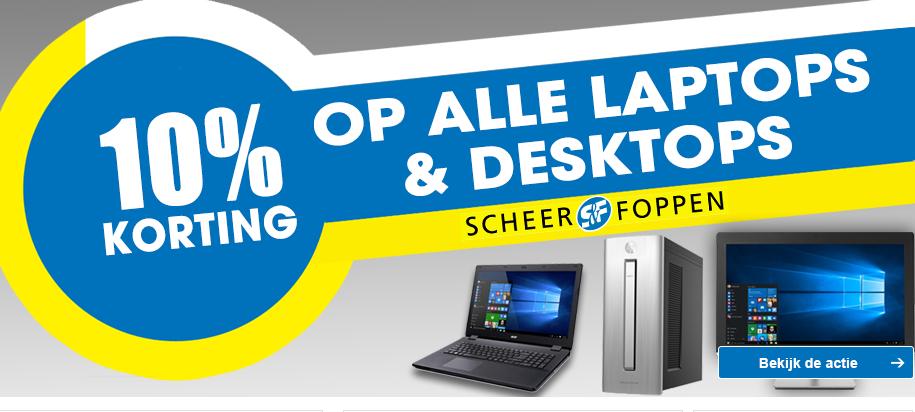 10% korting op alle laptops en desktops @ Scheer&Foppen