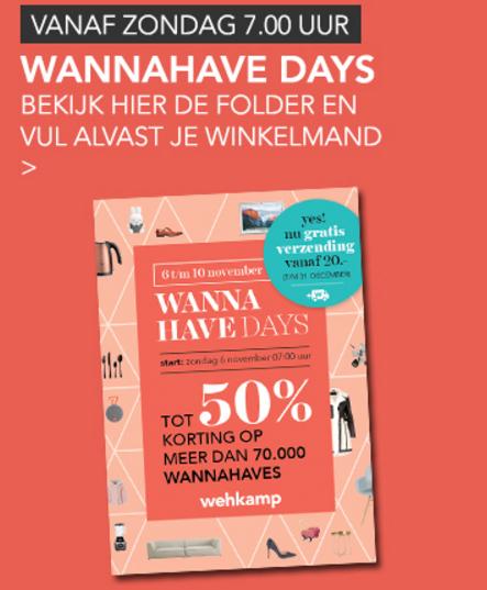 Wannahave Days + gratis verzending @ Wehkamp