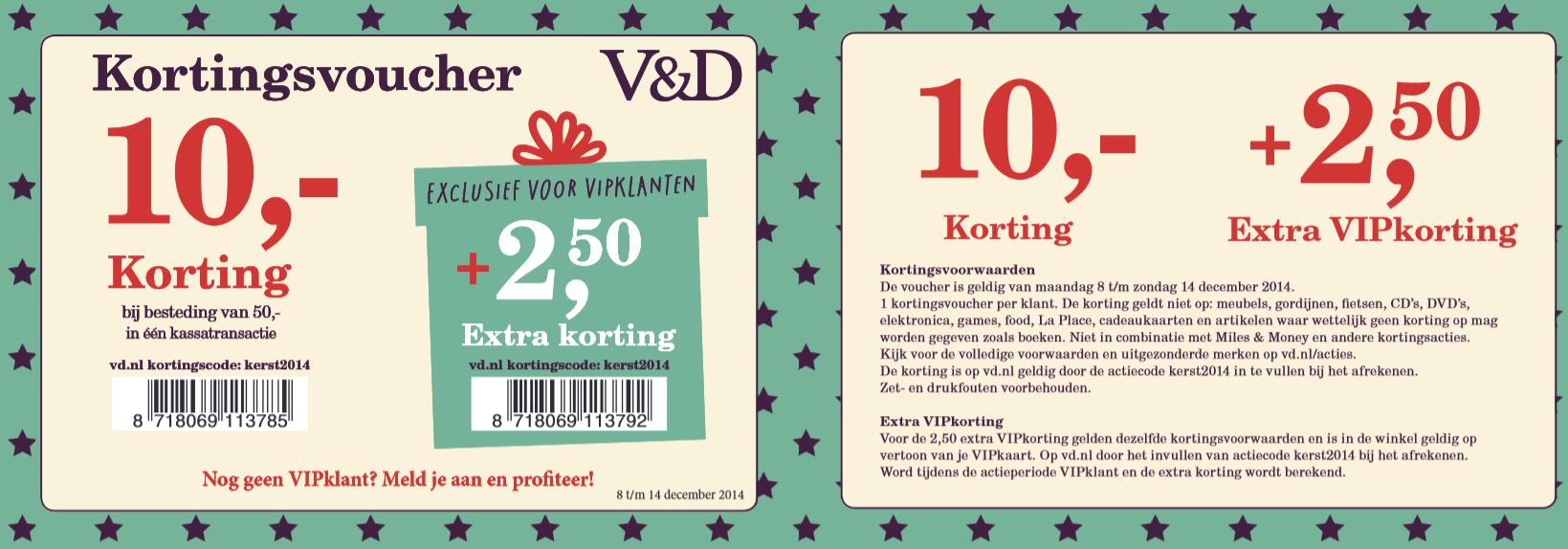 €10 korting + €2,50 extra voor VIP klanten door kortingscode @ V&D