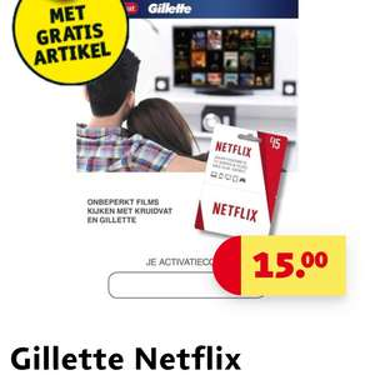 Gillette Netflix voucher €15,-