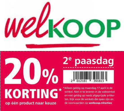 20% korting* op één produkt naar keuze op 2e paasdag @ Welkoop