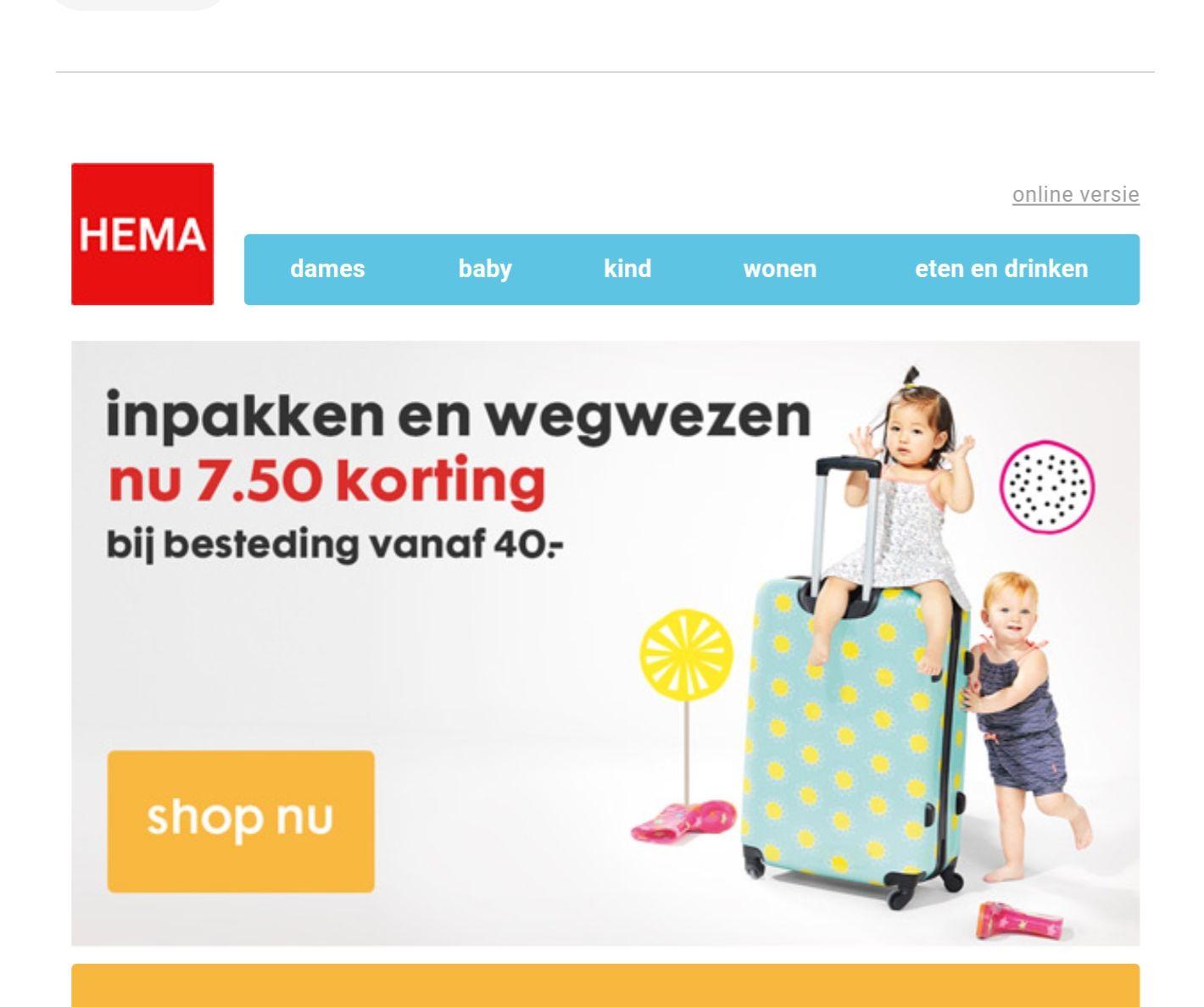 HEMA €7,50 korting bij besteding vanaf €40,-