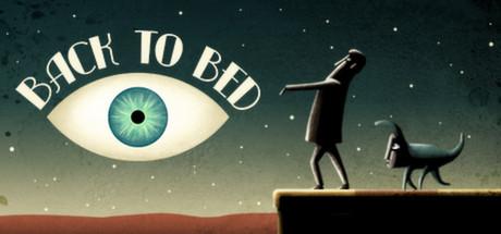 "Game ""Back to Bed"" gratis @ Steam"