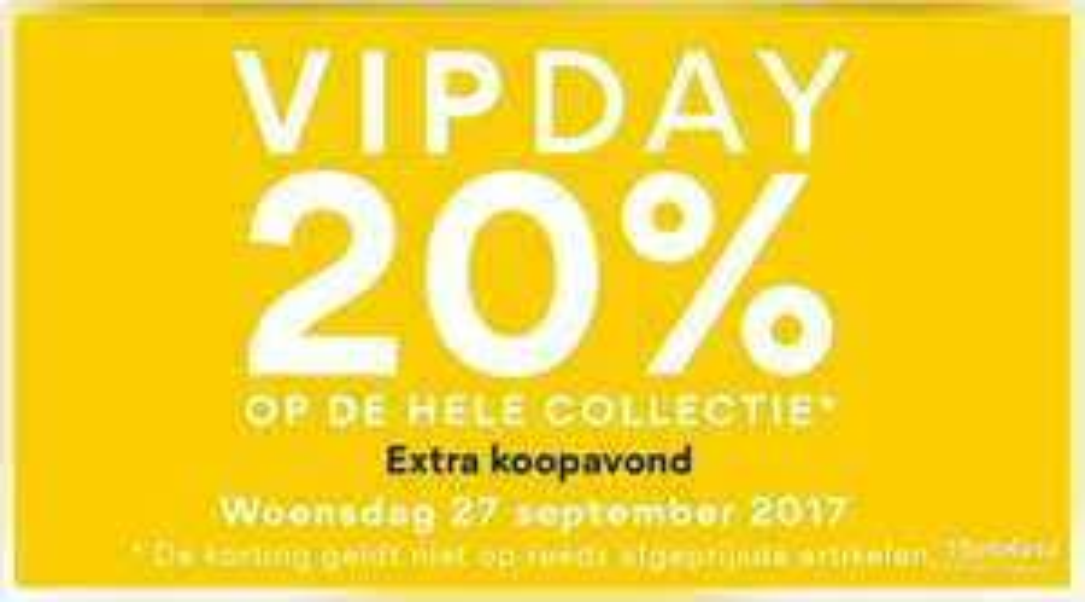 20% korting VIP DAY 27-09 @ NAME IT