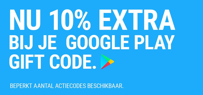 10 %  extra tegoed Google Play