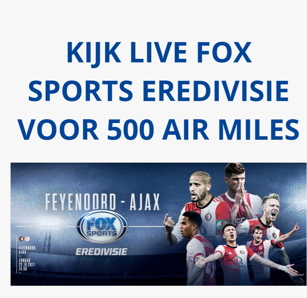 2 maanden op TV fox sports (KPN) of 4 dagpassen (bv Ziggo)voor slechts 500 airmiles