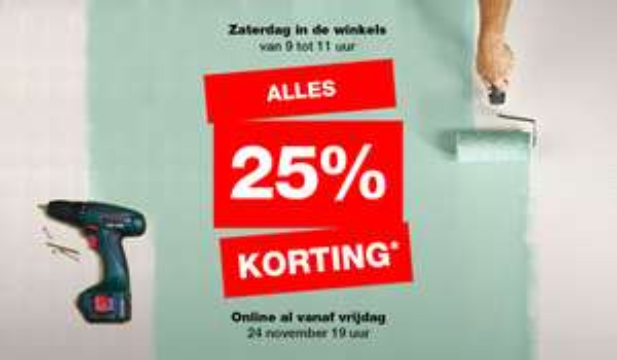 Praxis 25% korting op alles , vrijdag al online, zaterdag ook in de winkels