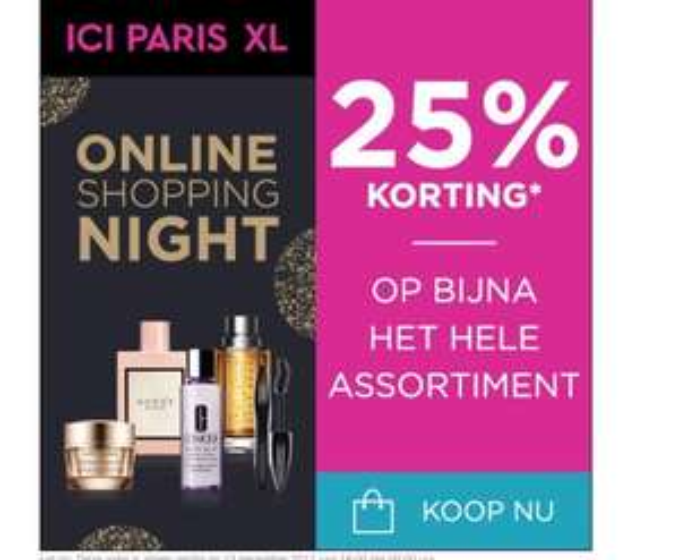 25% korting op bijna alles bij ICI Paris XL