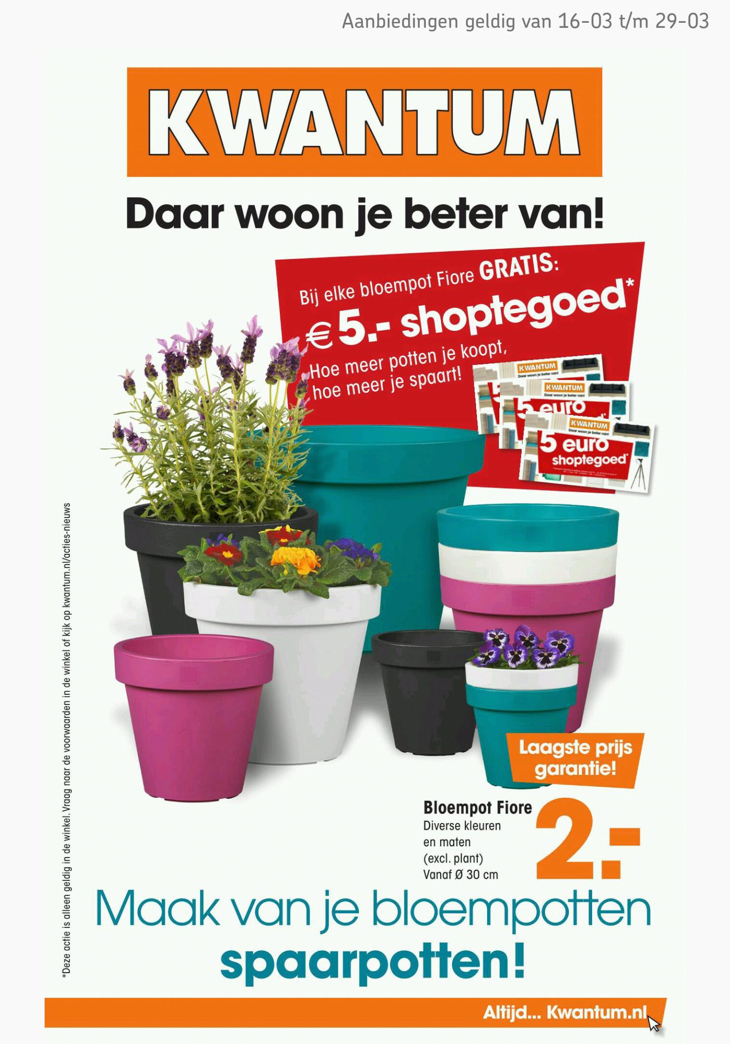 Gratis €5,- shoptegoed bij aanschaf van een Fiore bloempot vanaf €2,- @ Kwantum (vanaf maandag)
