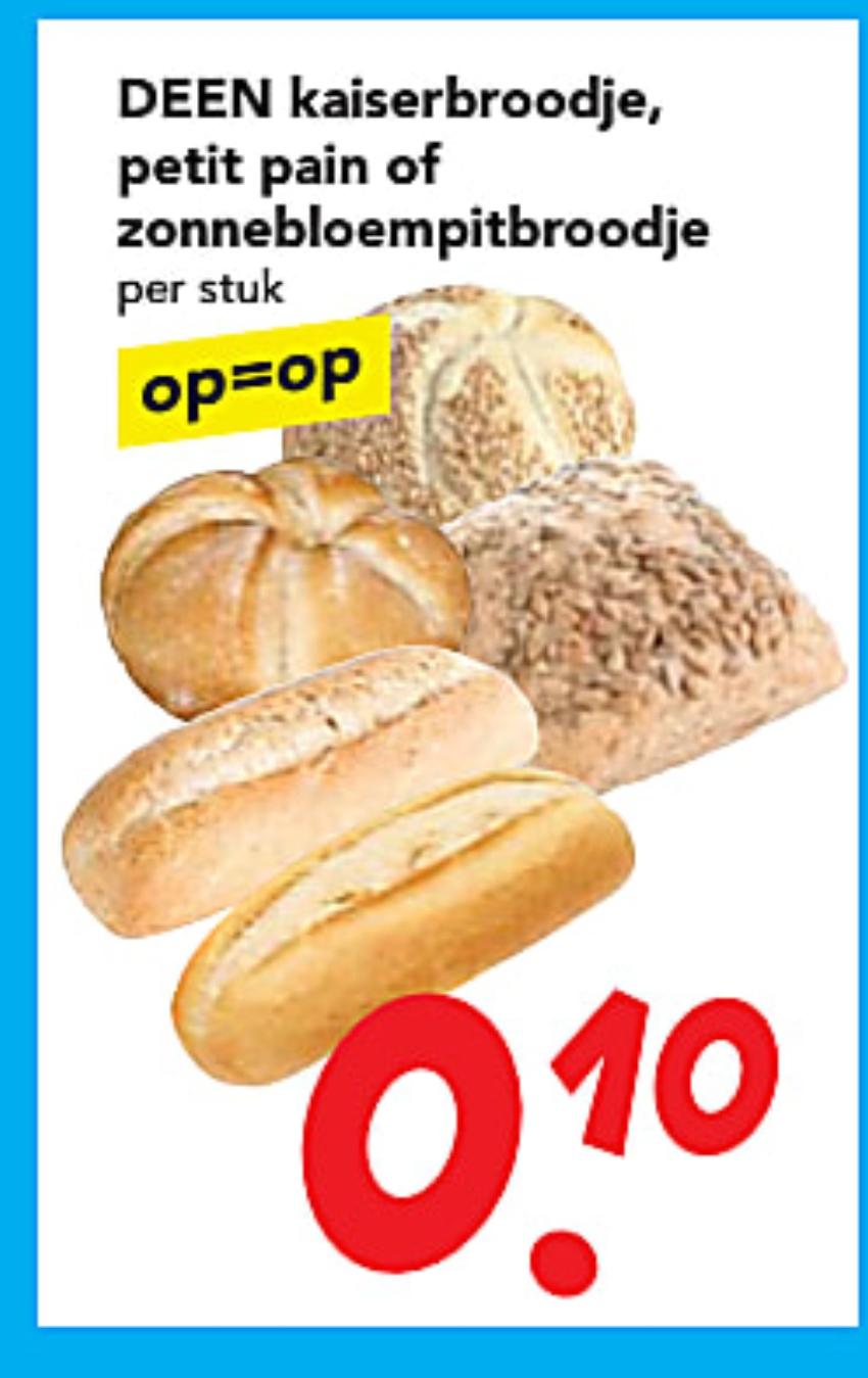 [DEENSDAG] kaiserbroodje, petit pain en zonnenbloempitbroodje voor 10 cent!!!