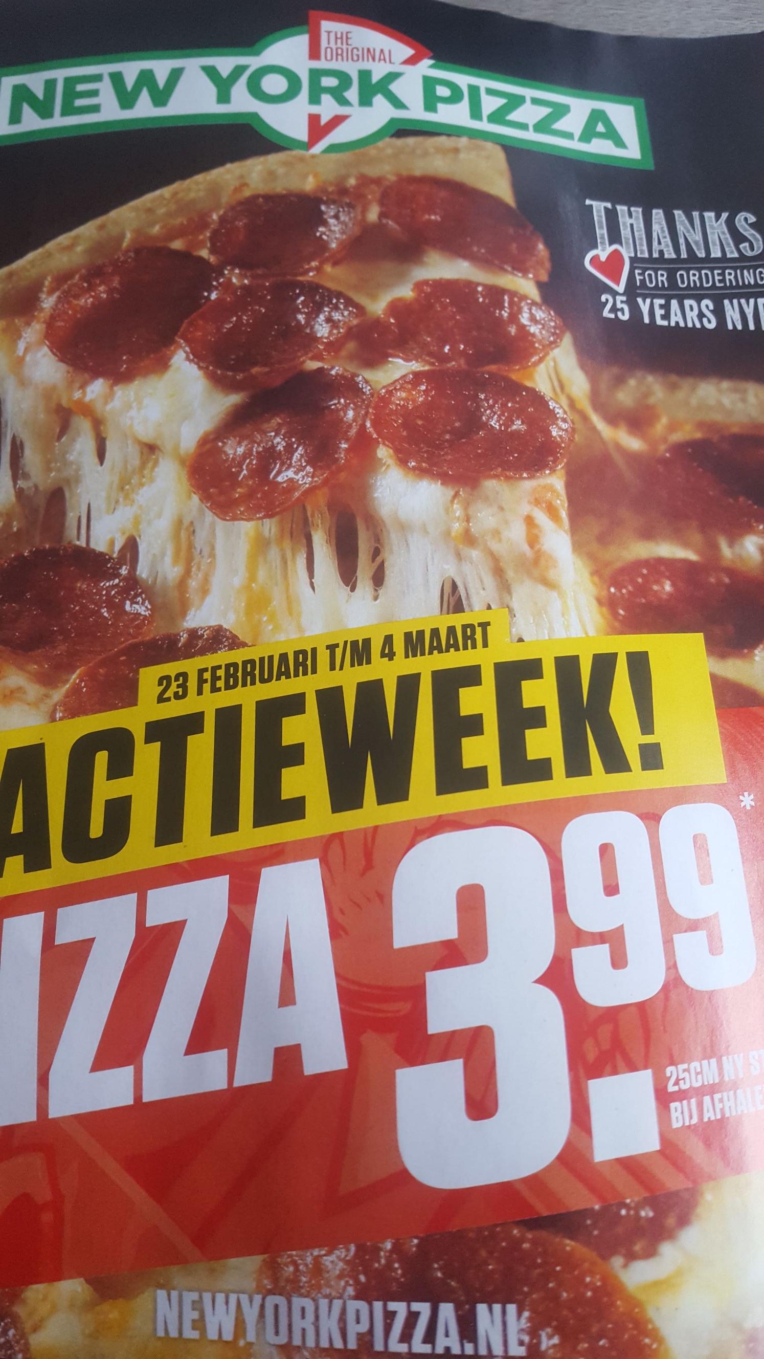 New York Pizza actie week. Alle pizza's 25cm ny voor 3,99 vanaf 23 februari bij afhalen