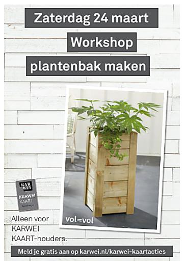 [GRATIS] Workshop plantenbak maken op za. 24 maart @ Karwei