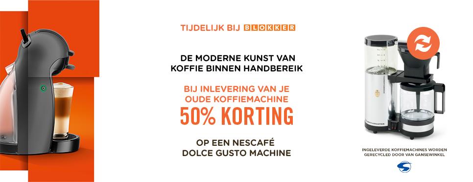 50% korting op een Dolce Gusto machine bij inleveren oud koffiezetapparaat @ Blokker