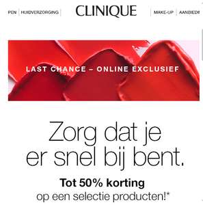 Clinique Last Chance Goodbyes – and great buys. Tot 50% korting.