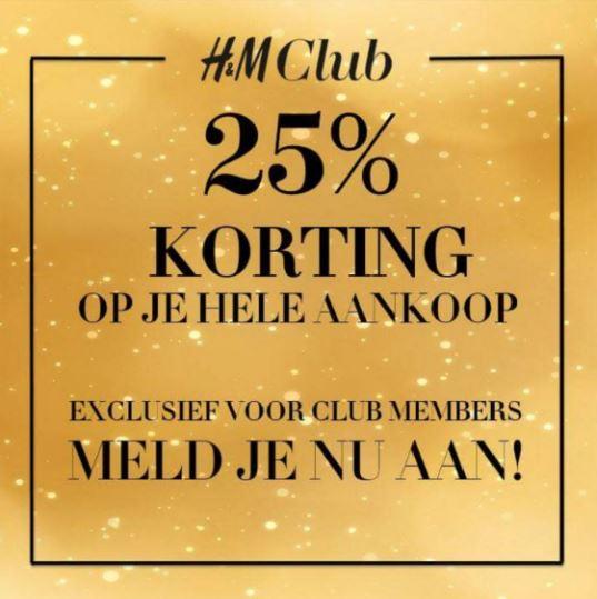 Actie: va 16 uur 25% korting op je bestelling (Club Members) @ H&M