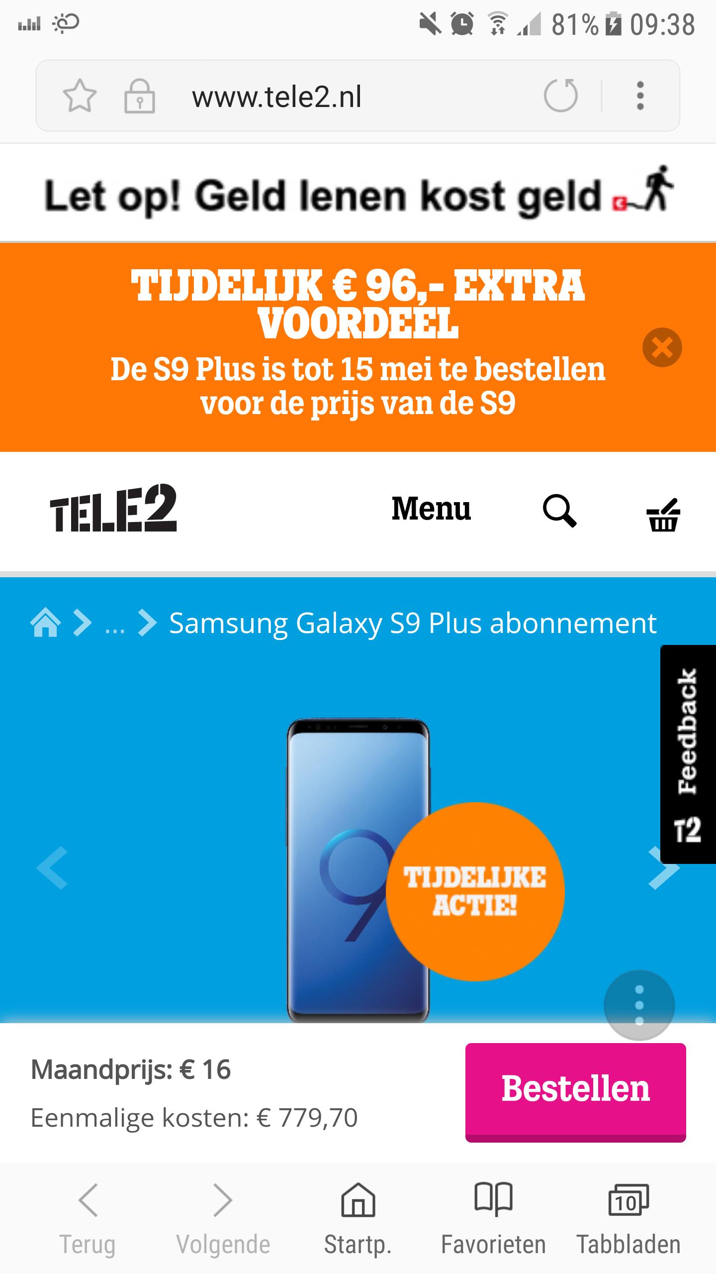 Nu Gratis upgrade S9 naar (S9 plus €744,-) €5,70 Thuisheffing + €30,- aansluitkosten + 2 GB Internet €11,-  + maandelijks opzegbaar €2,-