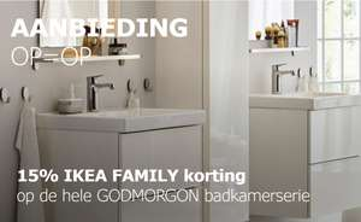 15%  korting op de hele GODMORGON badkamerserie @ IKEA