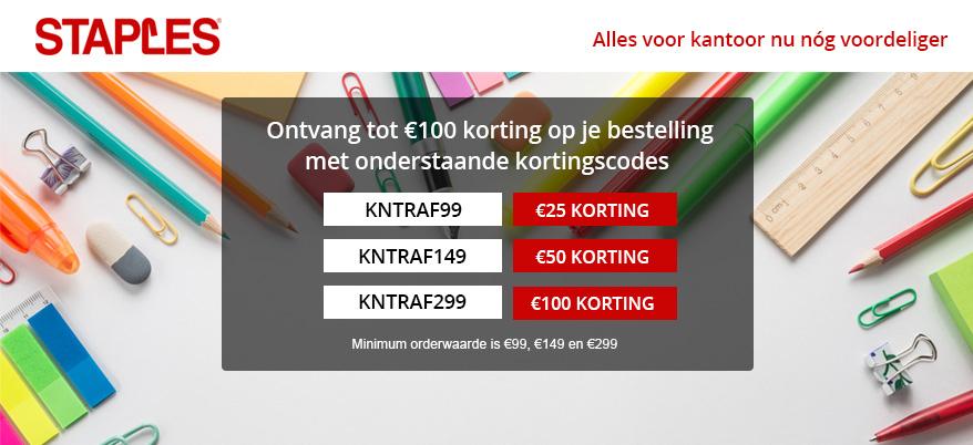 Staples: 100 euro korting (bij besteding van 299) of 50 (besteed 149) of 25 (besteed 99)