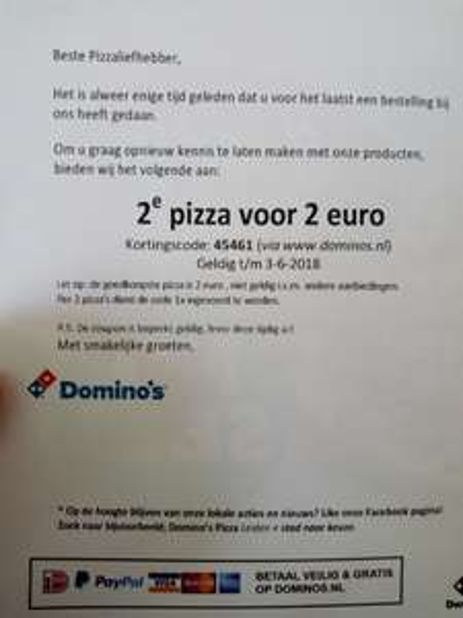 2e pizza 2 euro Domino's (Alphen aan/d Rijn)