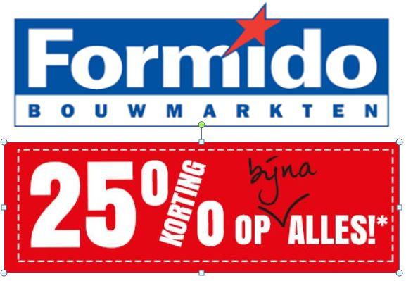 25% Korting op bijna ALLES* 10 mei en 11, 12 en 13 mei op 1 art. naar keuze  @ Formido