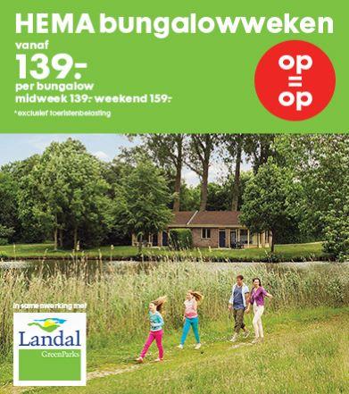 Landal GreenParks midweekverblijf voor €139,- of weekendverblijf voor €159,- @  HEMA bungalowweken