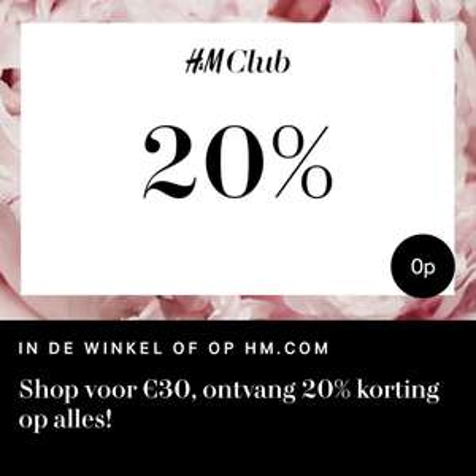 H&M Club 20% korting bij besteding vanaf €30,-