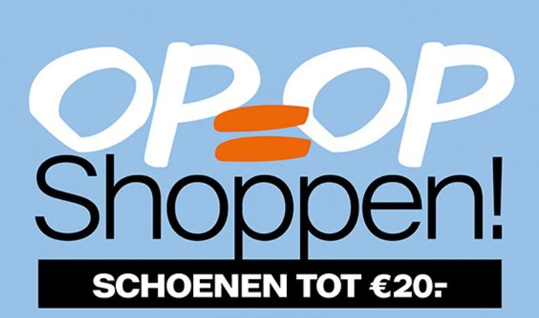 Op = Op shoppen - schoenen tot €20 - dames / heren / kids - @ Van Haren