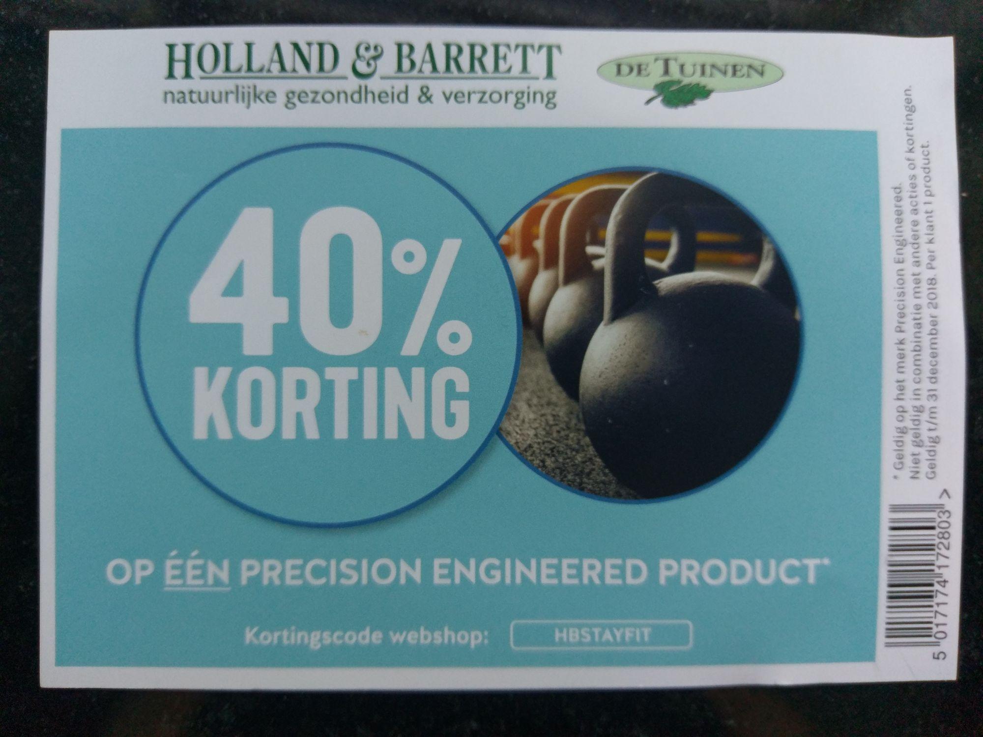 40% op één Precision Engineered @ HB (De Tuinen)