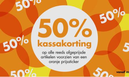 50% kassakorting op alle reeds afgeprijsde artikelen met een oranje prijssticker bij Wibra