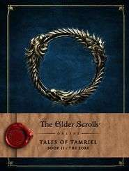 (boek) The Elder Scrolls Online - Tales of Tamriel - Book II - The Lore  - nu voor 20 euro (webshop) @ Game Mania