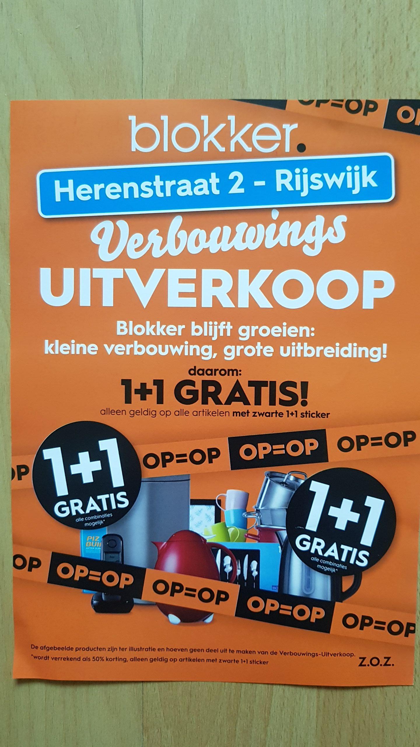 @Blokker, verbouwings uitverkoop Rijswijk 1+1 gratis