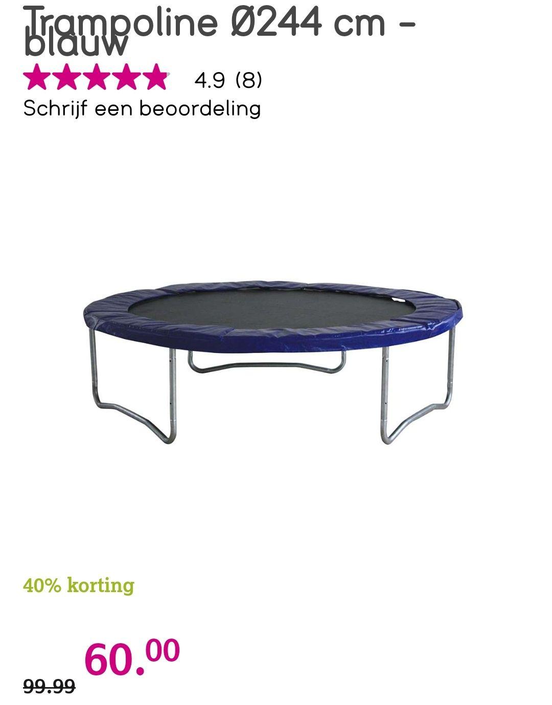 Trampoline 244cm €60 bij Leen Bakker