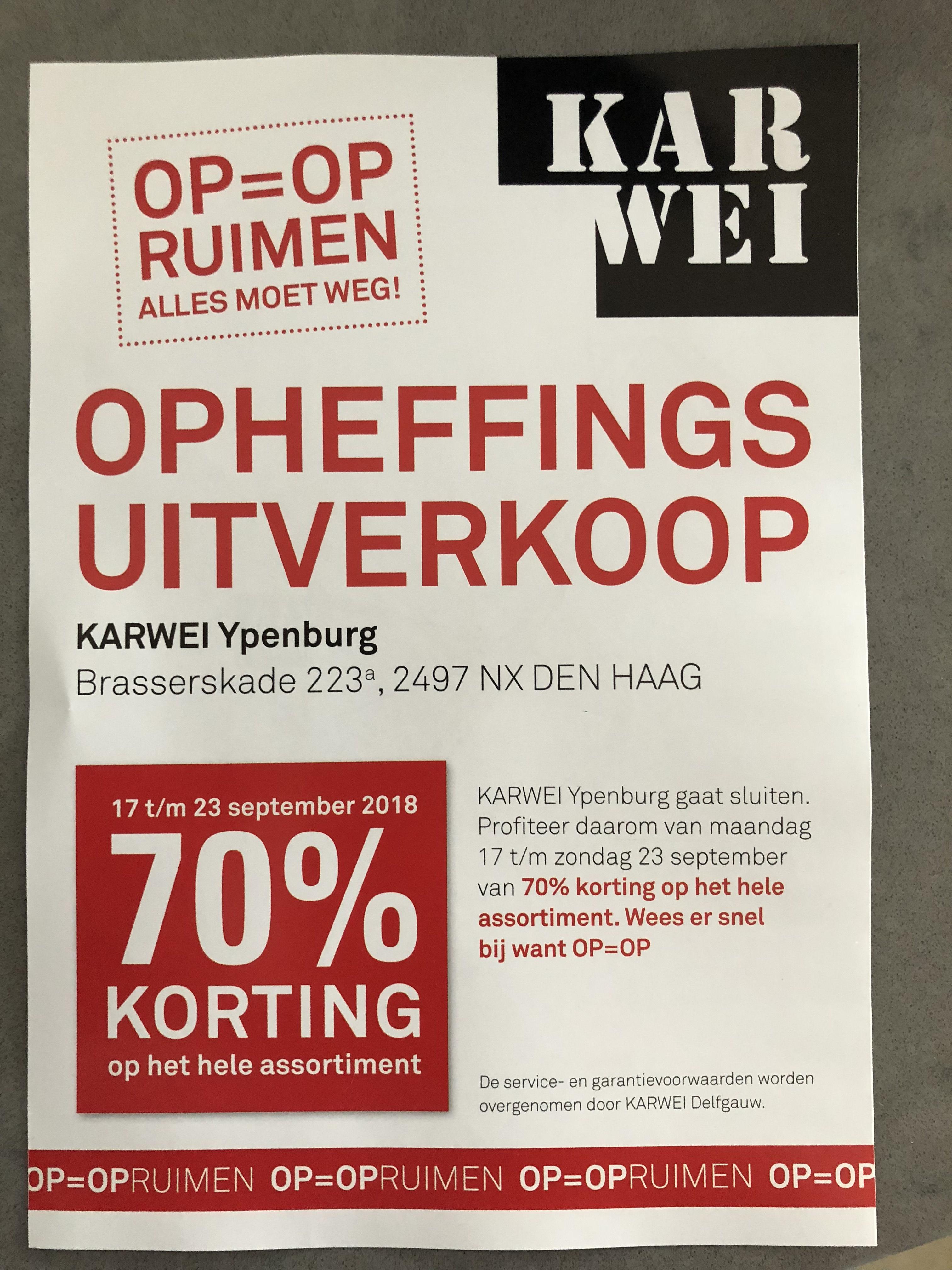 Opheffingsuitverkoop Karwei Ypenburg NU 70% korting op alles!