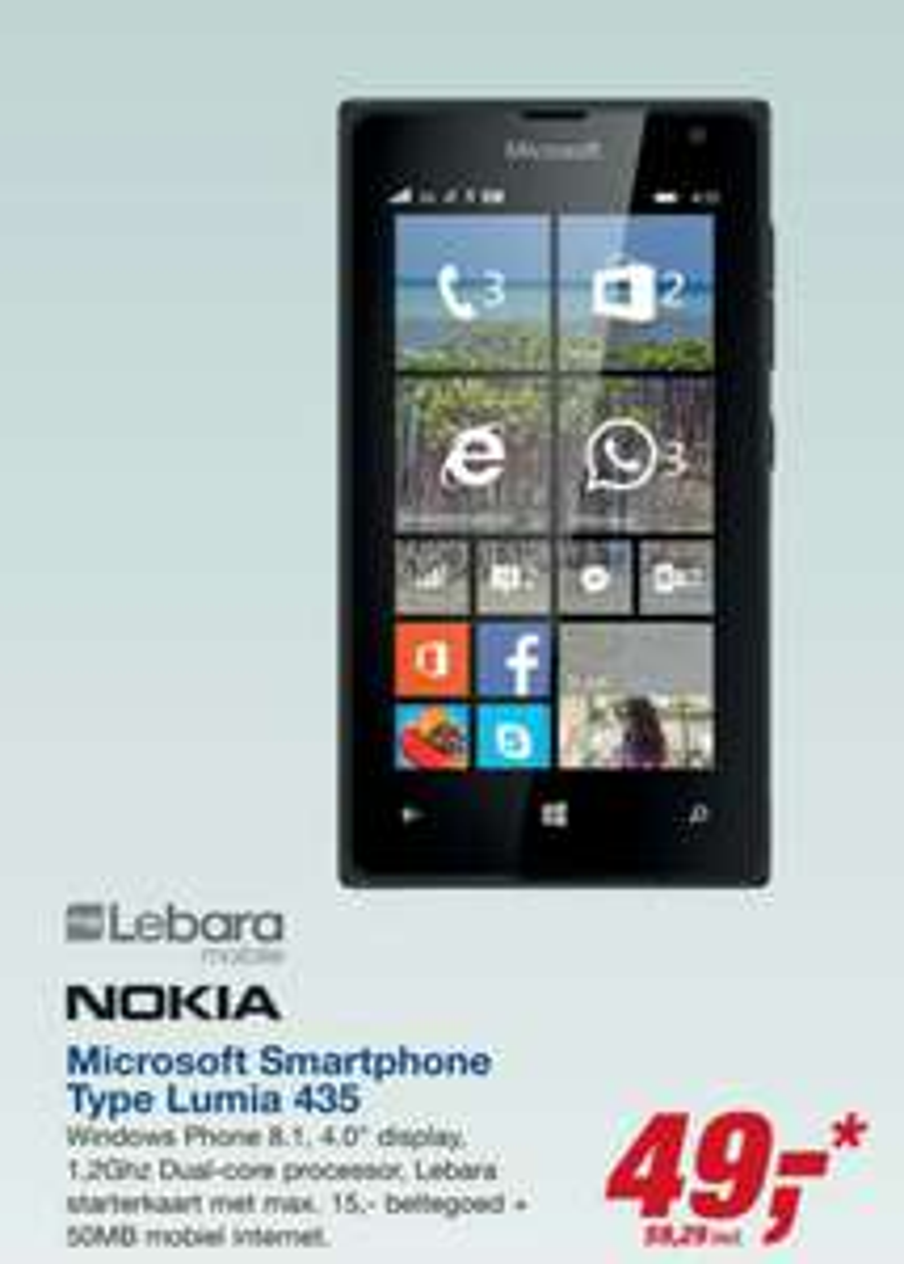 Microsoft Lumia 435 + Lebara Starterkaart met €15 beltegoed en 50mb Internet voor €59,29 @ Makro