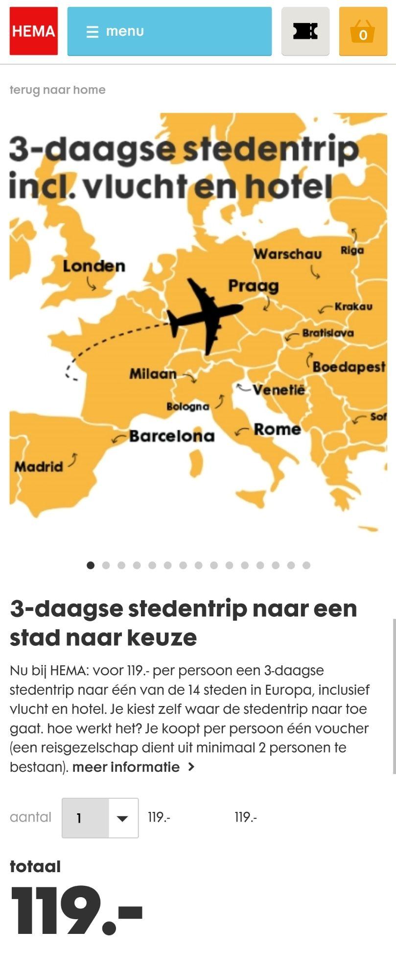 Nu bij HEMA: voor € 119.- pp een 3-daagse stedentrip Europa, inclusief vlucht en hotel.