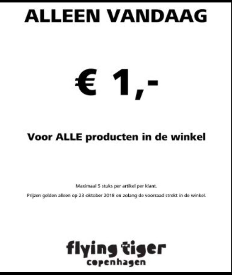 Flying tiger! Alle producten €1 per stuk. Alleen vandaag!