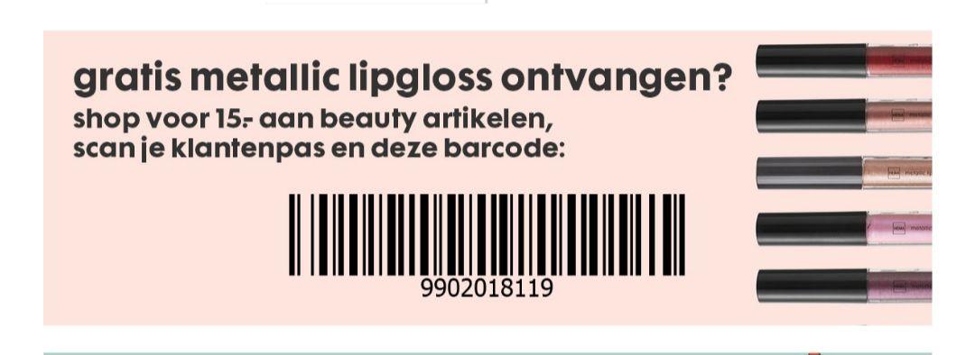 Gratis metallic lipgloss bij 15 euro aan beauty artikelen @ HEMA