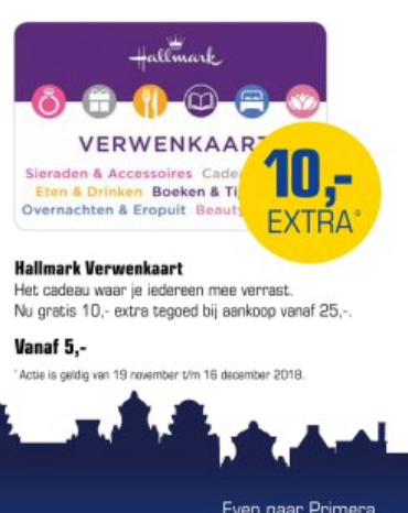 € 10,00 extra bij € 25,00 Hallmark Verwenkaart@Primera
