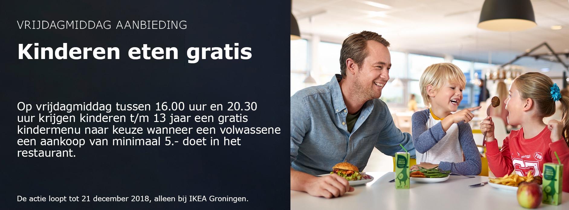 Kinderen tot 13 jaar eten gratis Ikea Groningen als volwassene 5 euro besteed