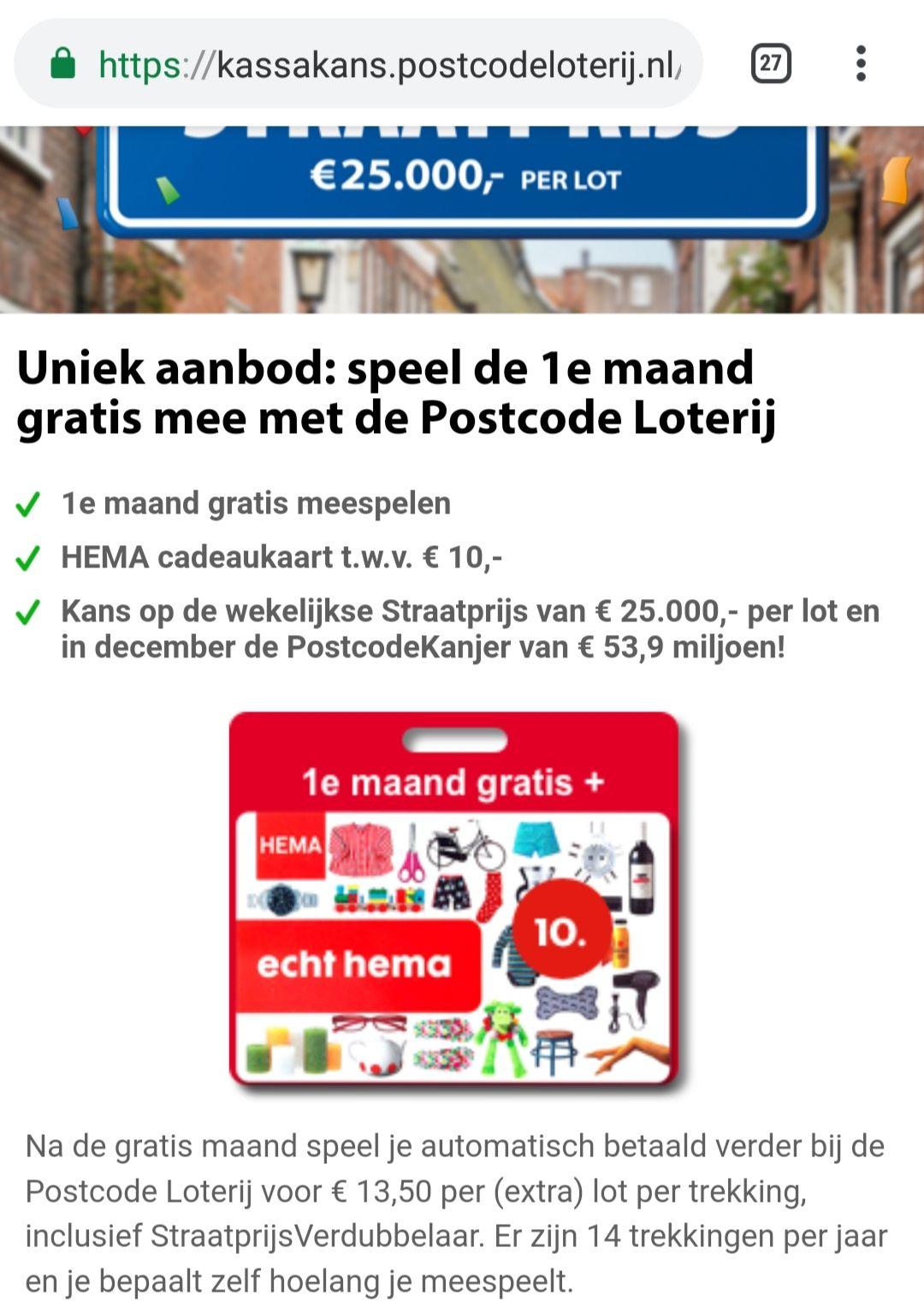 1 maand gratis + €10 HEMA cadeaukaart @ Postcodeloterij