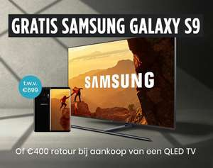 [Samsung] Gratis Galaxy S9 of tot €400 retour QLED TV's