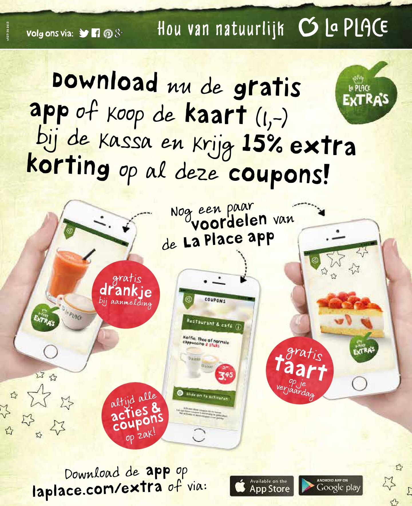 Gratis drankje bij aanmelding + Gratis taart op je verjaardag en 15% extra korting op alle coupons @ La Place App