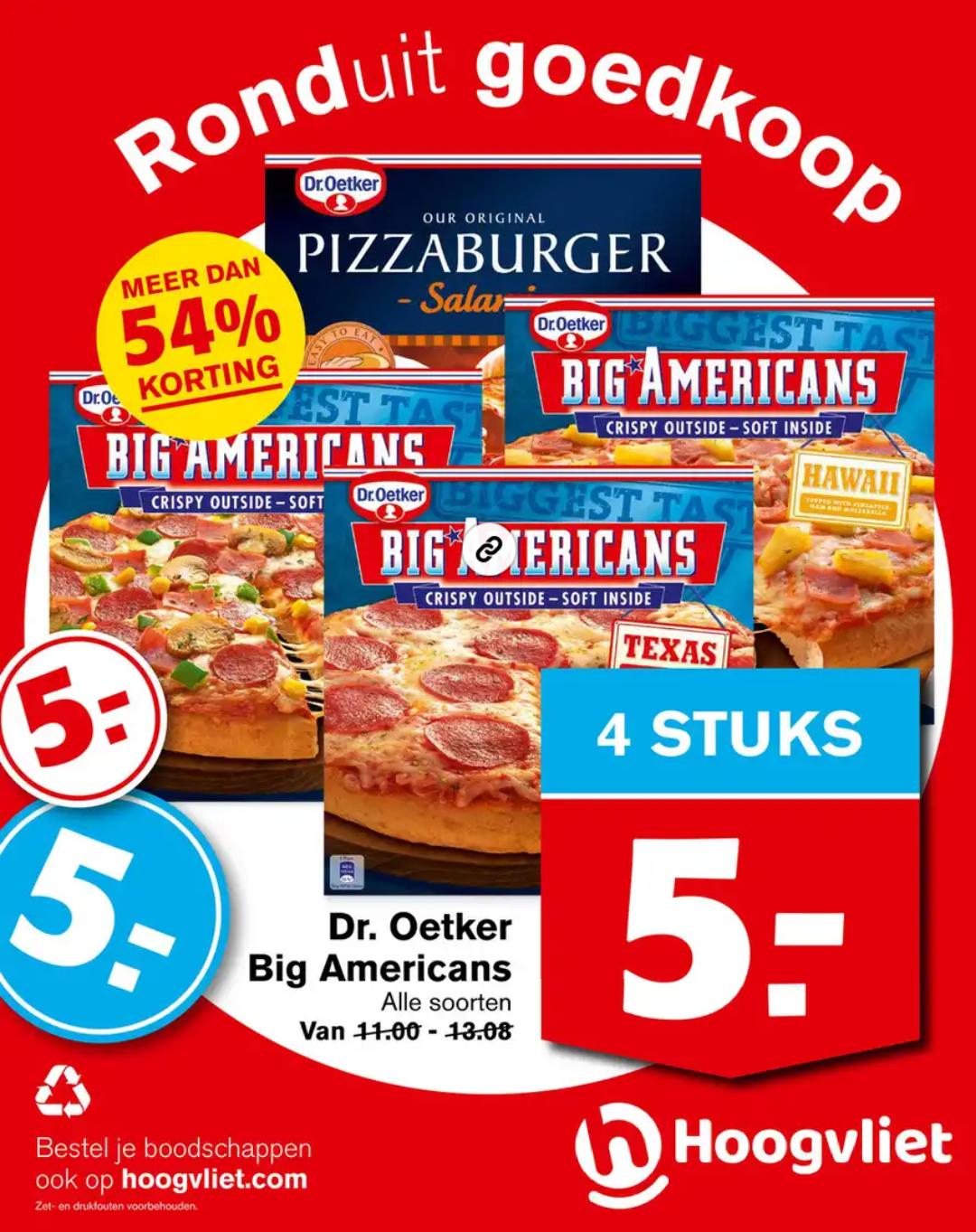 4 Dr. Oetker Big Americans pizza €5,-