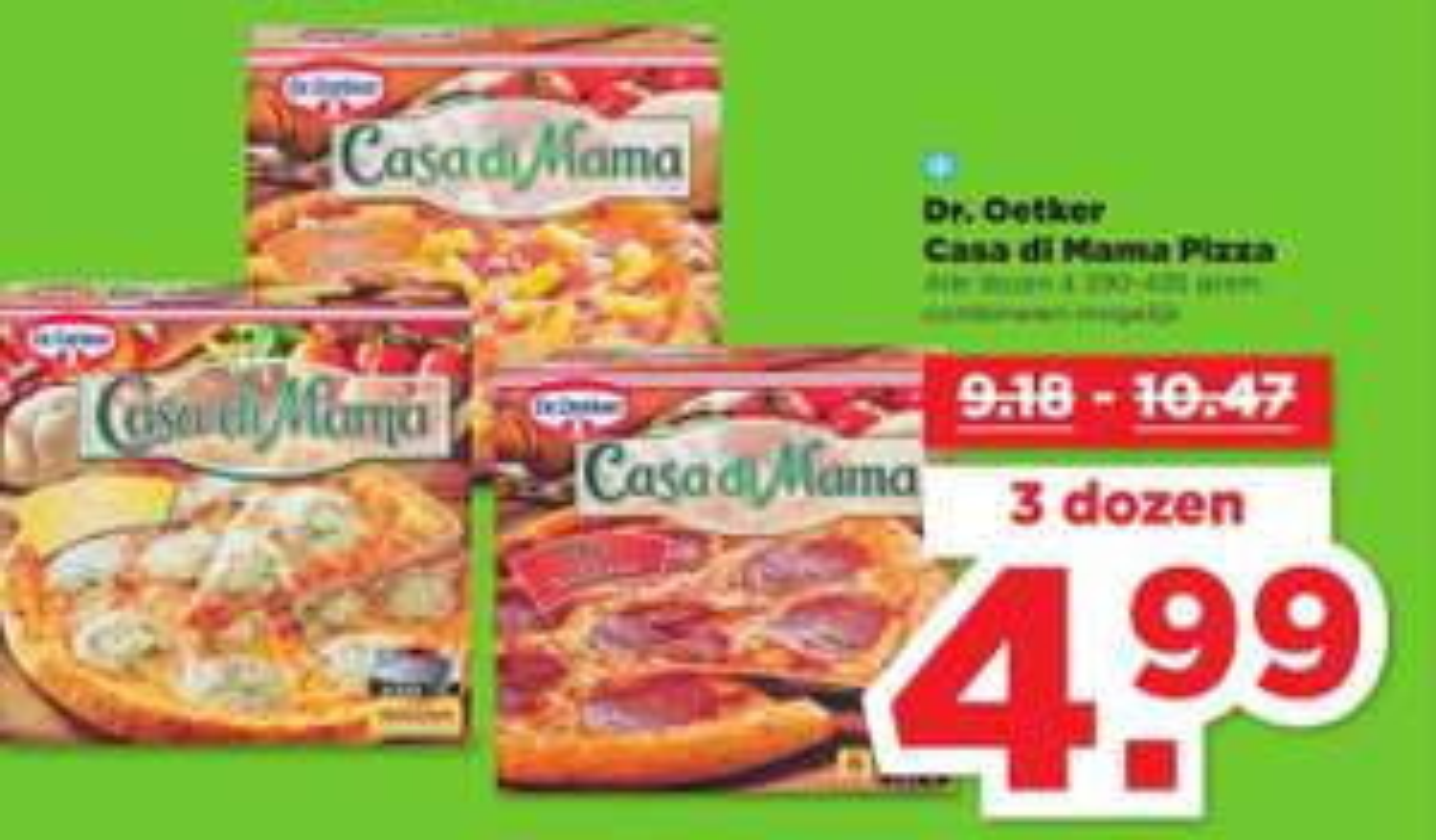 3 dozen Dr. Oetker Casa Di Mama pizza voor €4,99 @PLUS