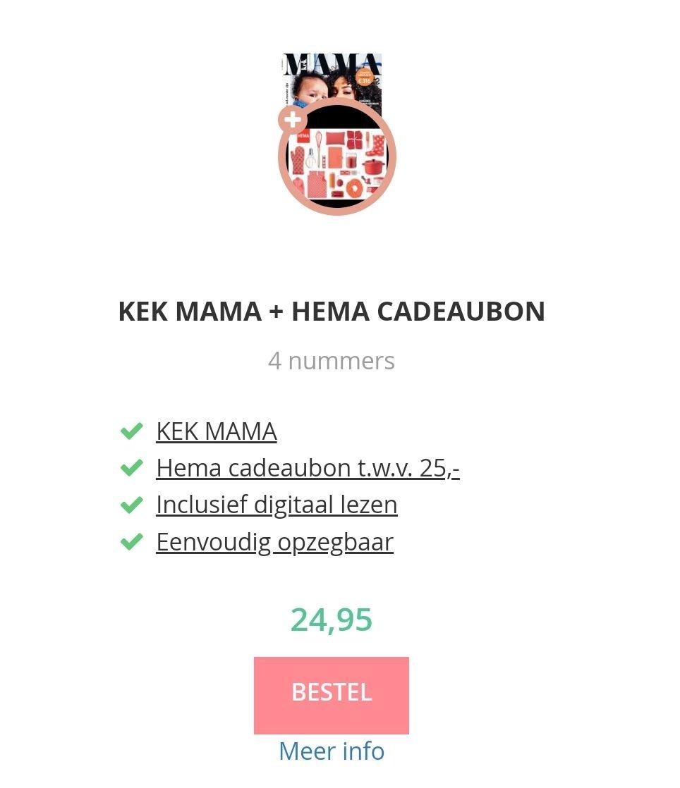 4 nummers Kek Mama + Hema cadeaubon t.w.v. €25,-