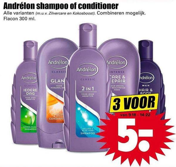 3 flessen Andrelon Shampoo of Conditioner voor € 5,- @ Dirk