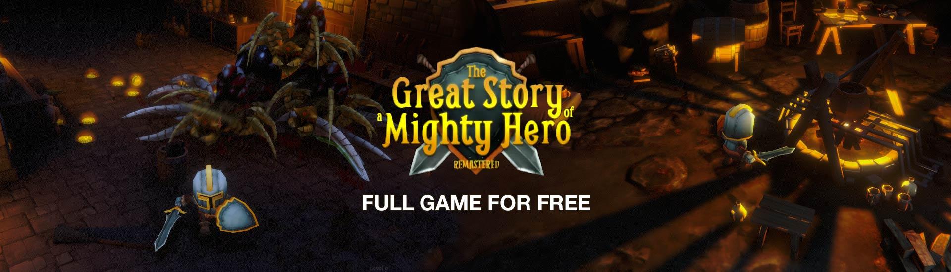 Get The Great Story of a Mighty Hero - Remastered nu gratis te downloaden bij Indiegala