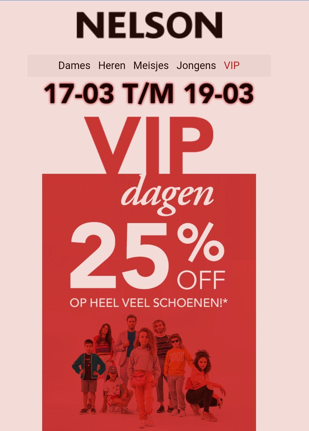 Wegens succes verlengd 25% korting tijdens de VIP dagen bij Nelson